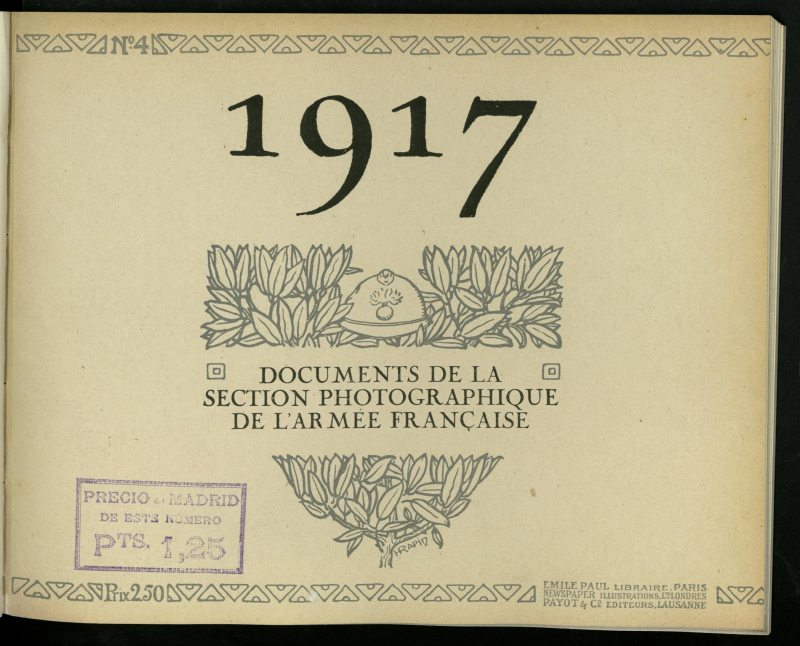 1917: documents de la Section photographique de l´Armée française, nº 4. Le bon soldat de France
