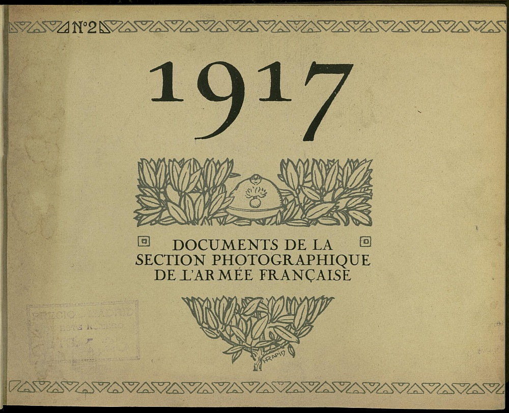 1917: documents de la Section photographique de l´Armée français